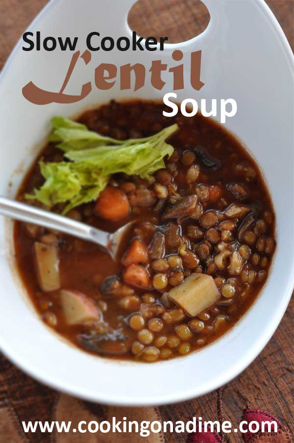 Cooking on a Dime: Slow Cooker Lentil Soup